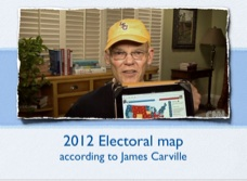James Carville (lead strategist for Bill Clinton's presidential campaign) believes that Obama classifies 241 of the 270 electoral votes needed to get elected president as safe for Obama, and 24 more as leaning towards Obama.