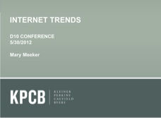 Mary Meeker presentation at All Things Digital 2012