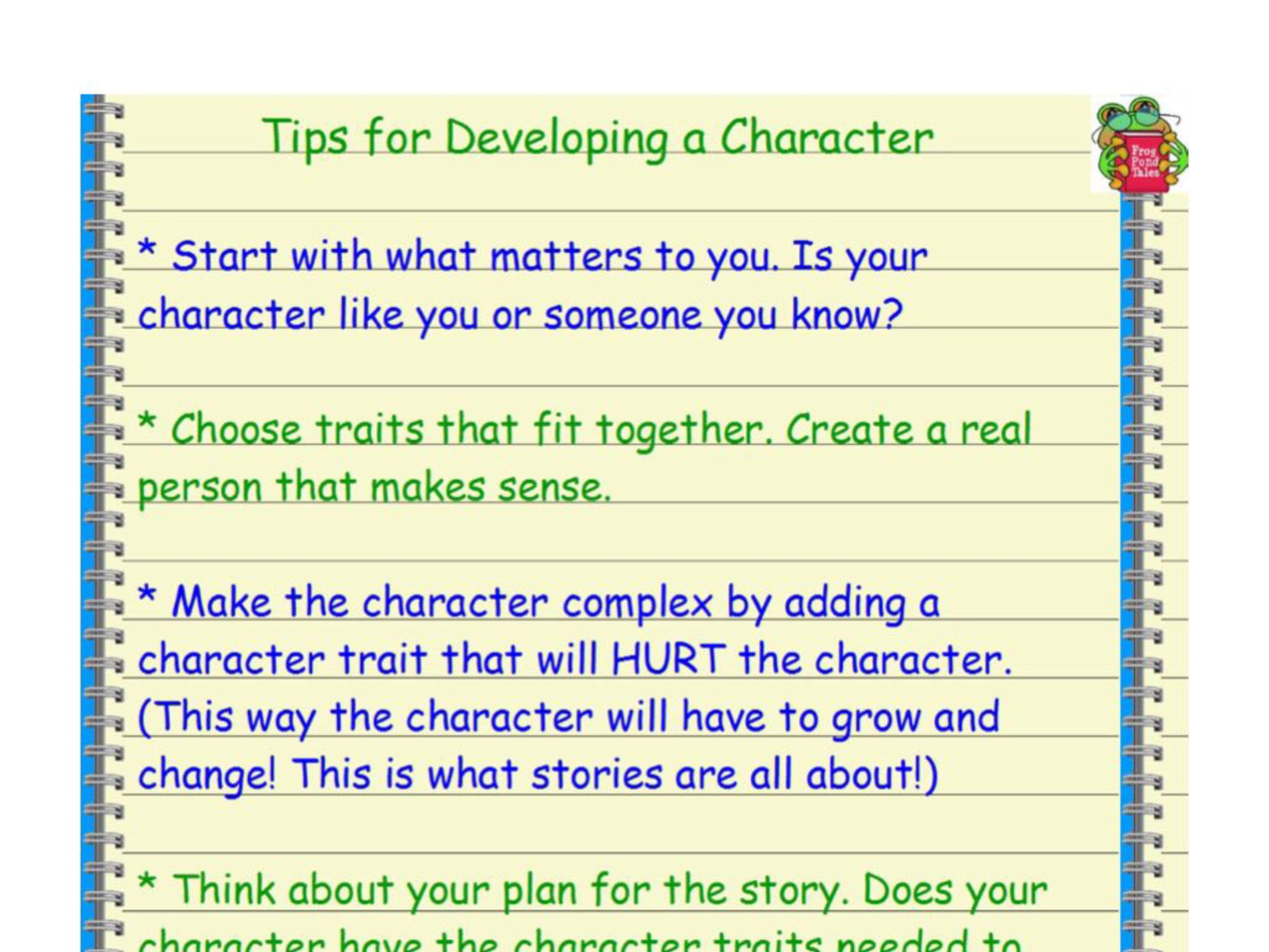 I give extra help and tips on how to create a character's motivation, struggle, and negative traits. I show you another way to do a character sketch.